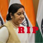 Sushma Swaraj Dead